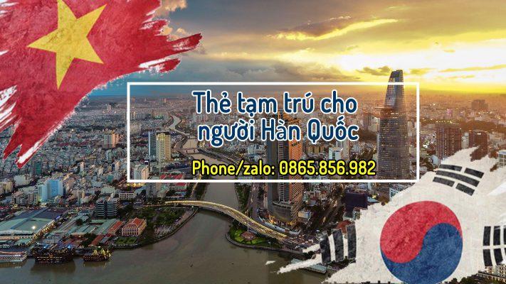 thẻ tạm trú cho người Hàn Quốc