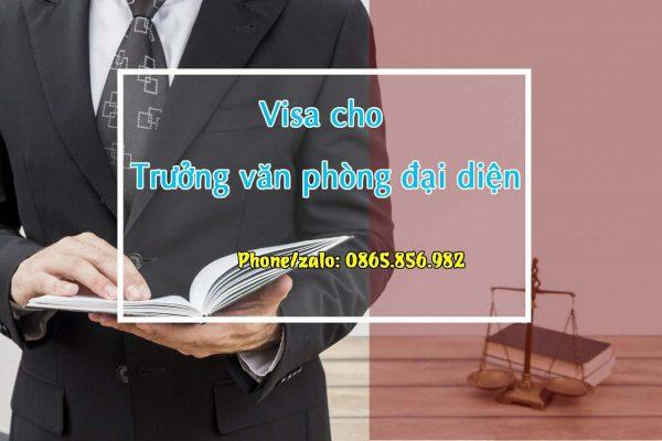 visa cho trưởng văn phòng đại diện