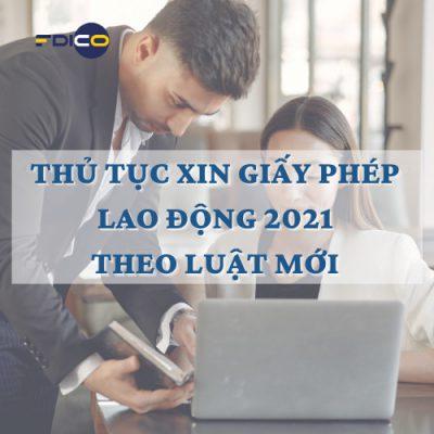 nghị định 152/2020 về thủ tục xin giấy phép lao động cho người nước ngoài