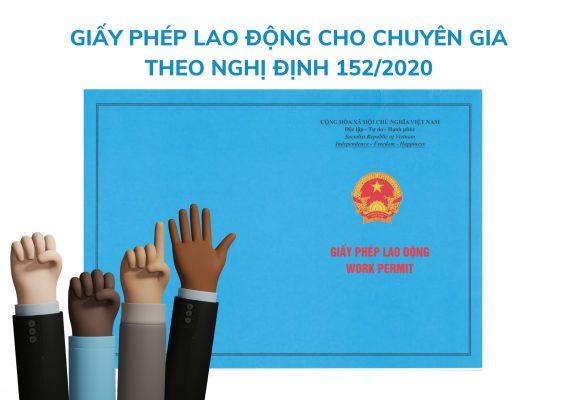thủ tục xin giấy phép lao động cho chuyên gia nước ngoài theo nghị định 152/2020