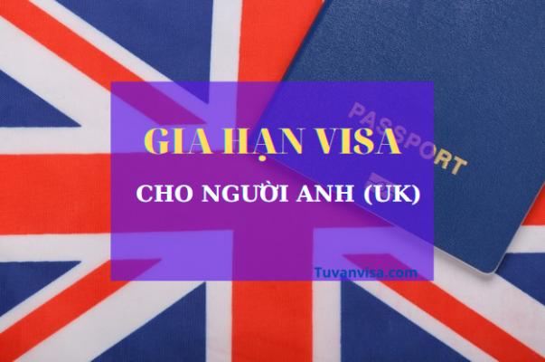 gia hạn visa cho người Anh